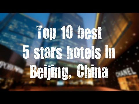 Top 10 best 5 stars hotels in Beijing, China sorted by Rating Guests
