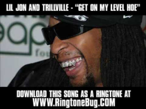 LIL JON AND TRILLVILLE - GET ON MY LEVEL