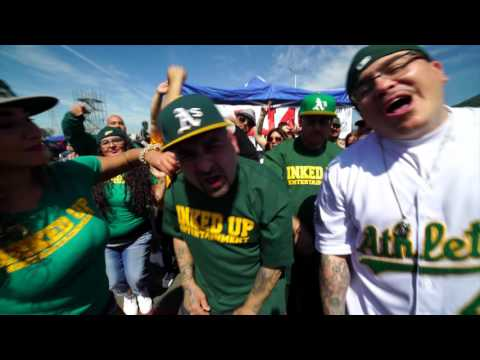 OAKLAND A's 2016 ANTHEM  DJ 40oz & HEX ft BIG CHUCO