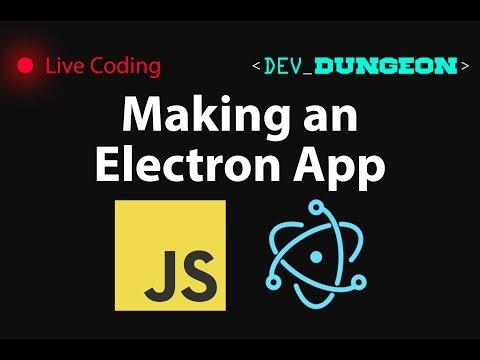 Live Coding: Making an Electron App
