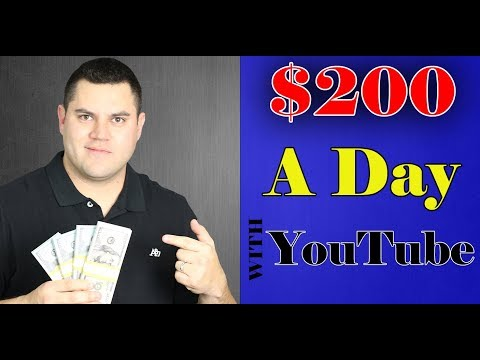 How To Make $200 A Day On YouTube