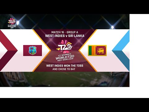 West Indies v Sri Lanka - Women's World T20 2018 highlights