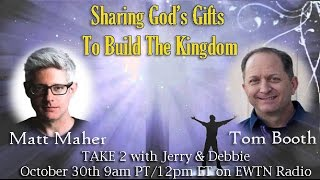 Take 2 with Jerry and Debbie - 10/30/2015 - Matt Maher & Tom Booth