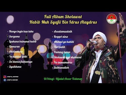 Full album habib muh syafii bin idrus alaydrus terbaru 2020 || Rijalul ansor todanan |  Mp3 Download