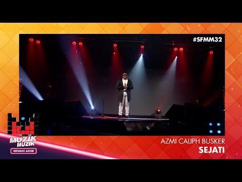 SFMM32 | Azmi Caliph Busker | Sejati