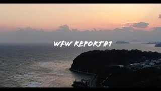 """WFW REPORT #1 """"SPRING SESSION"""""""