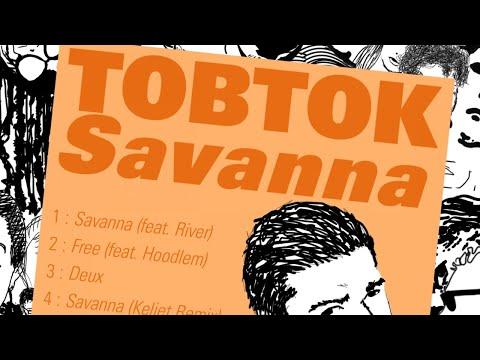 Tobtok - Savanna (feat. River) [Keljet Remix]