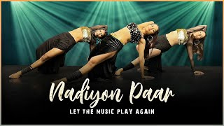 Nadiyon Paar (Let the Music Play) - Roohi | Bollywood Dance | LiveToDance with Sonali