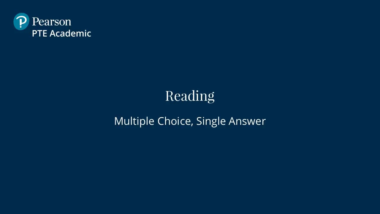 PTE Academic - Reading: Multiple Choice Single Answer