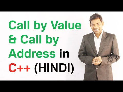 Call by Value and Call by Address in C++ (HINDI)
