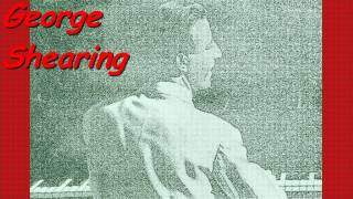 George Shearing - The Breeze And I (1954)