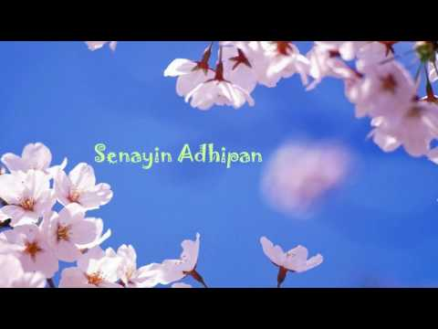 Senayin Adhipan NEW HQ (with Lyrics)