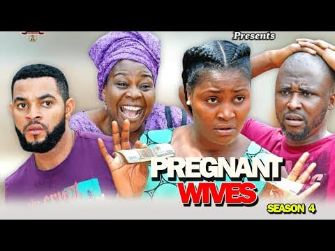 "New Movie ""PREGNANT WIVES PART 4"" - 2019 Latest Nigerian Nollywood Movie Full HD"