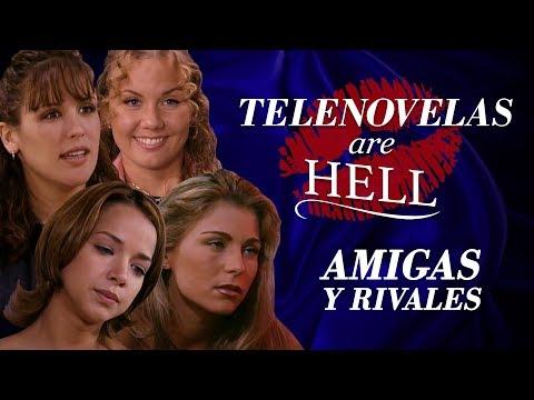 Telenovelas Are Hell: Amigas Y Rivales