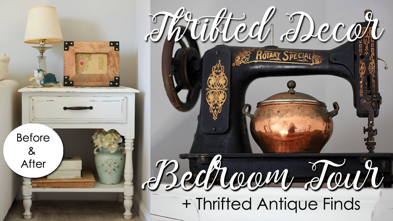 Thrifted Decor Home Tour How I Decorate With Thrift Store Items Bedroom Antique Finds DIY Ideas