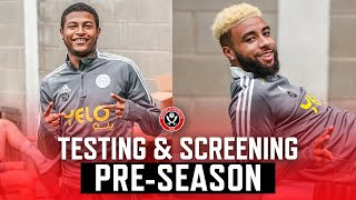 First day of Pre-Season   Sheffield United first team players return for testing   Behind the Scenes