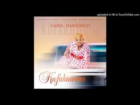 Kufa Kuwona[Official Audio] - Carol Nantongo 2020