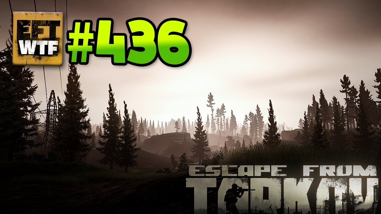 EFT_WTF ep. 436 | Escape from Tarkov Funny and Epic Gameplay