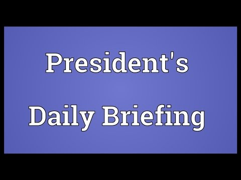 President's Daily Briefing Meaning