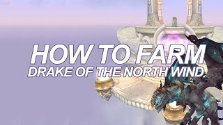 How to Farm the Drake of the North Wind