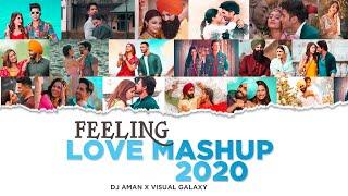 Feeling Love Mashup 2020 | DJ Aman | Visual Galaxy | Latest Love Mashup