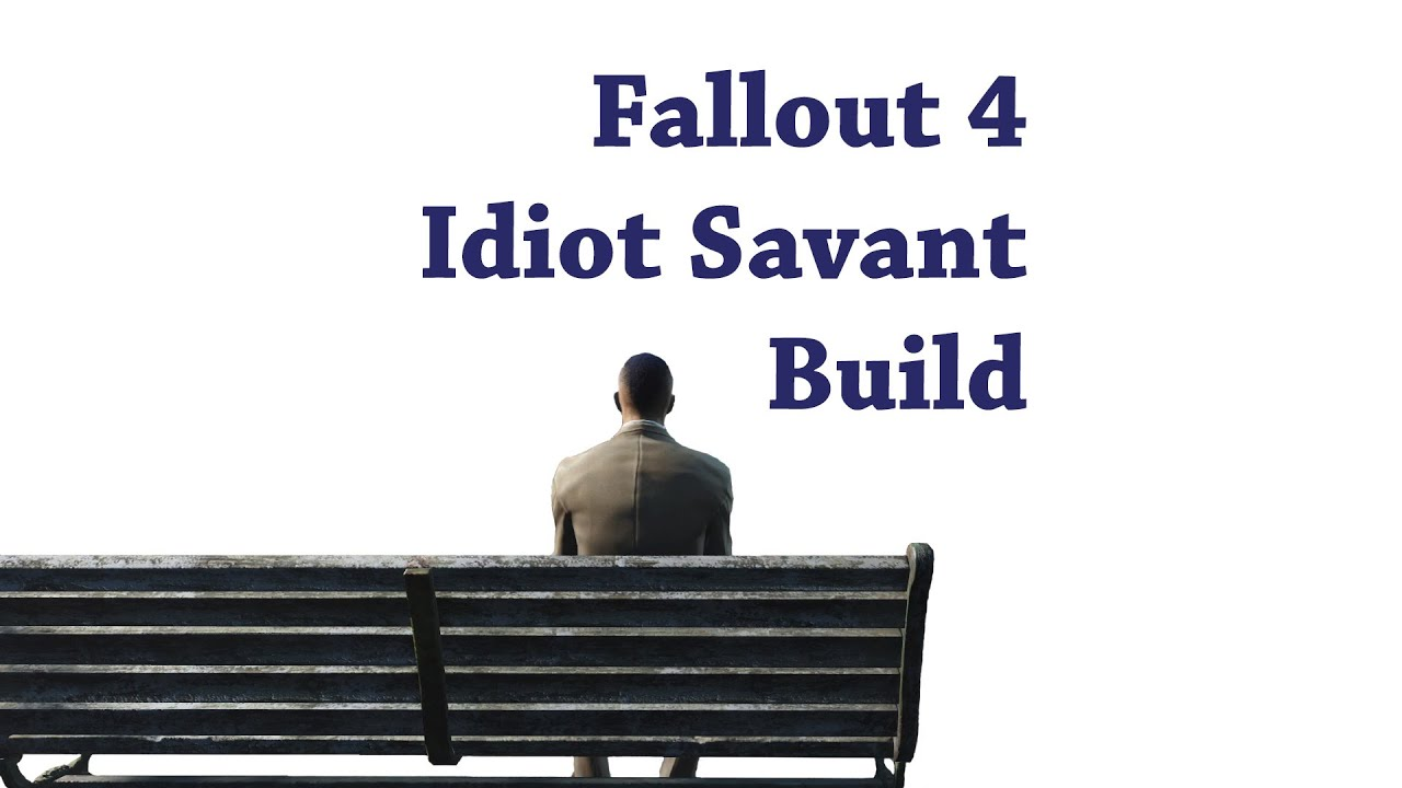 Fallout  Idiot Savant Build