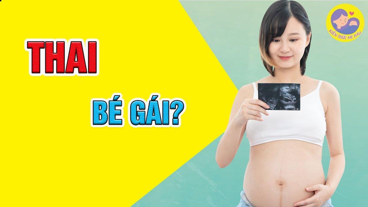 🍀 Dấu Hiệu Mang Thai Bé Gái – Cách Nhận Biết Giới Tính Thai Nhi| Kiến Thức Mẹ Bầu