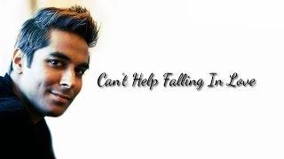 Can't Help Falling In Love - Elvis Presley | Kamran Khurshid Cover
