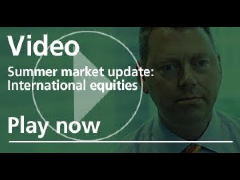 Update on International equities