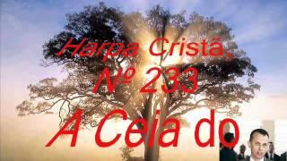 harpa crist nº 233 a ceia do senhor
