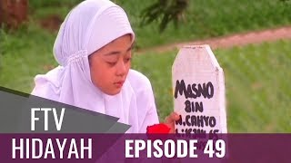 Video FTV Hidayah - Episode 49 | Ratapan Anak Tiri download MP3, 3GP, MP4, WEBM, AVI, FLV September 2018