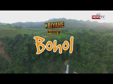 Biyahe ni Drew: Wonders of Bohol (Full episode)