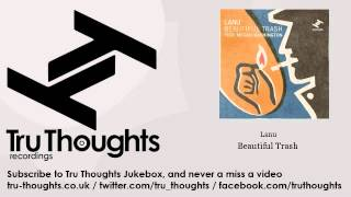 Lanu - Beautiful Trash - feat. Megan Washington