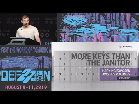 DEF CON 27 (2019) - Finding Secrets In Publicly Exposed EBS Volumes - Ben Morris