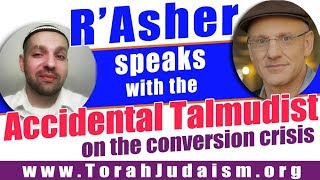 R' Asher speaks with the Accidental Talmudist