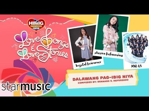 Dalawang Pag-Ibig Niya - Krystal, Sheena ft. MNL48   Himig Handog 2018 (Official Lyric Video)
