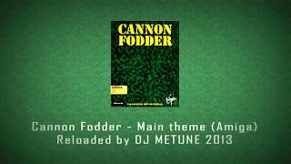 BEST AUDIO! Cannon Fodder - Main theme (Amiga) Reloaded by DJ METUNE 2013
