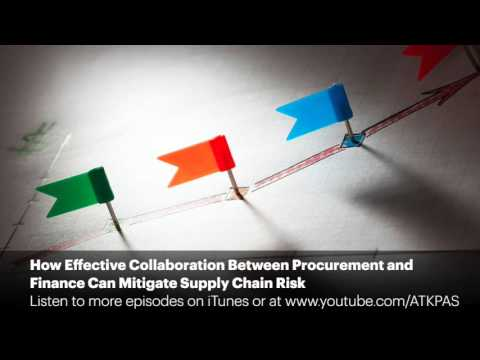 How Effective Collaboration Between Procurement and Finance Can Mitigate Supply Chain Risk