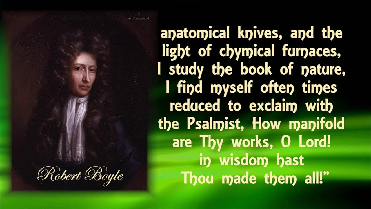 Free Bible Quotes Wallpaper Great Scientists Robert Boyle Student Of Science And The
