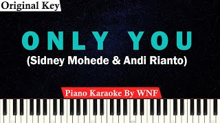 Only You Karaoke Piano Original Key Sidney Mohede Andi Rianto