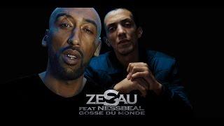 Zesau ft Nessbeal (Dicidens) - Gosse du monde