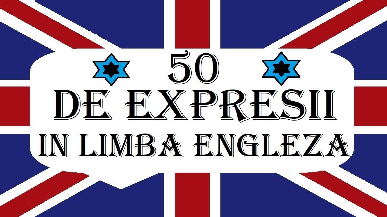 Invata engleza | 50 de EXPRESII UTILE in Limba engleza