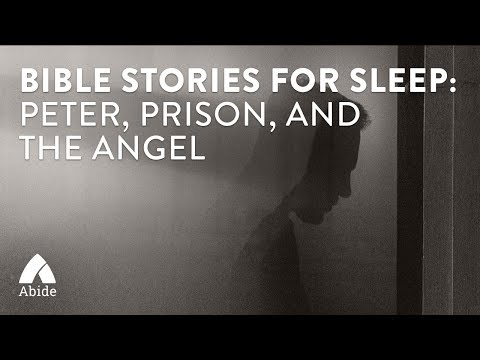 Bible Stories for Sleep - Peter in Prison (3 hours)