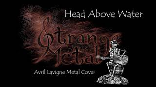 Avril Lavigne - Head Above Water (Metal Vocal Cover)