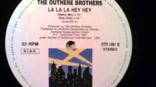 THE OUTHERE BROTHERS - LA LA LA HEY HEY (DUB MIX)