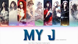 Girls' Generation (소녀시대) My J Color Coded Lyrics (Han/Rom/Eng)