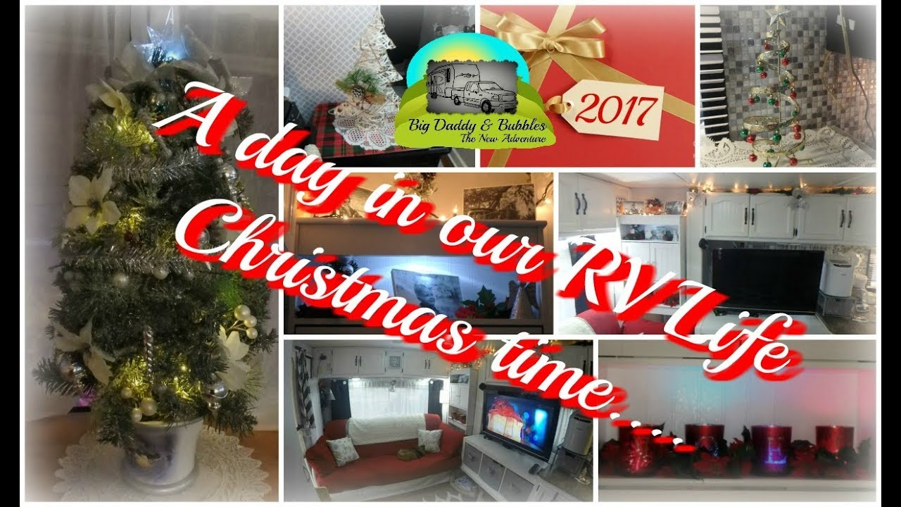 A Day In Our RV Life   Christmas Time