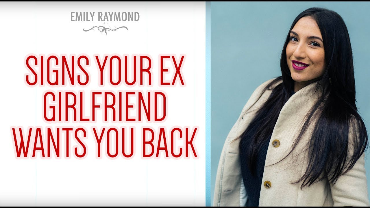 Signs Your Ex-Girlfriend Wants You Back