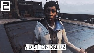 Dishonored 2 Gameplay Part 2 - To Boat by Train - Lets Play Walkthrough Stealth PC