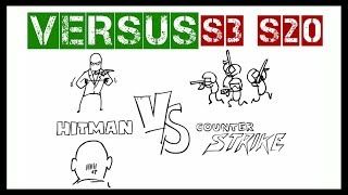 VERSUS | Hitman vs CS